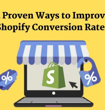 4 Proven Ways to Improve Shopify Conversion Rates