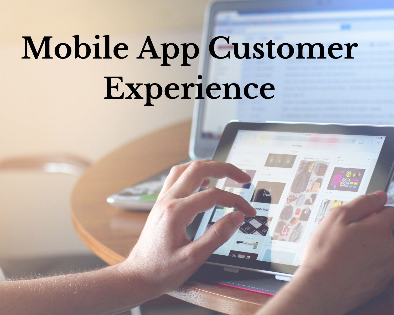 Mobile App Customer Experience