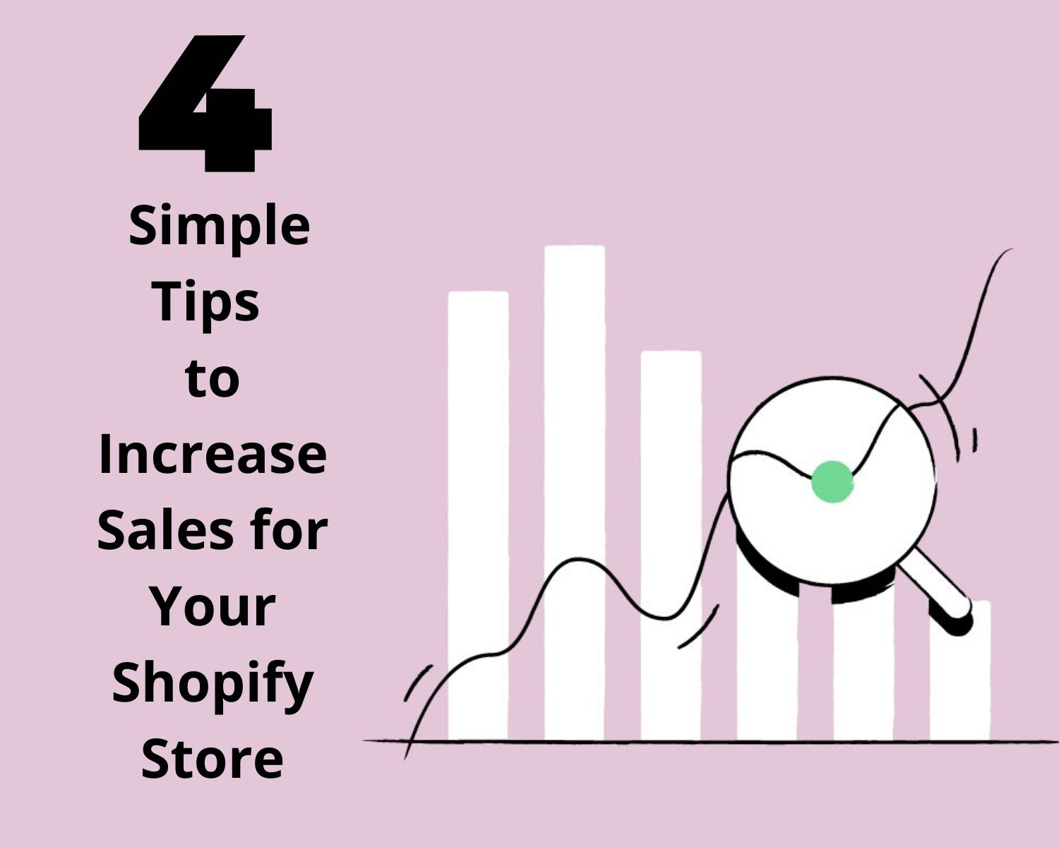 4 Simple Tips to Increase Sales for Your Shopify Store
