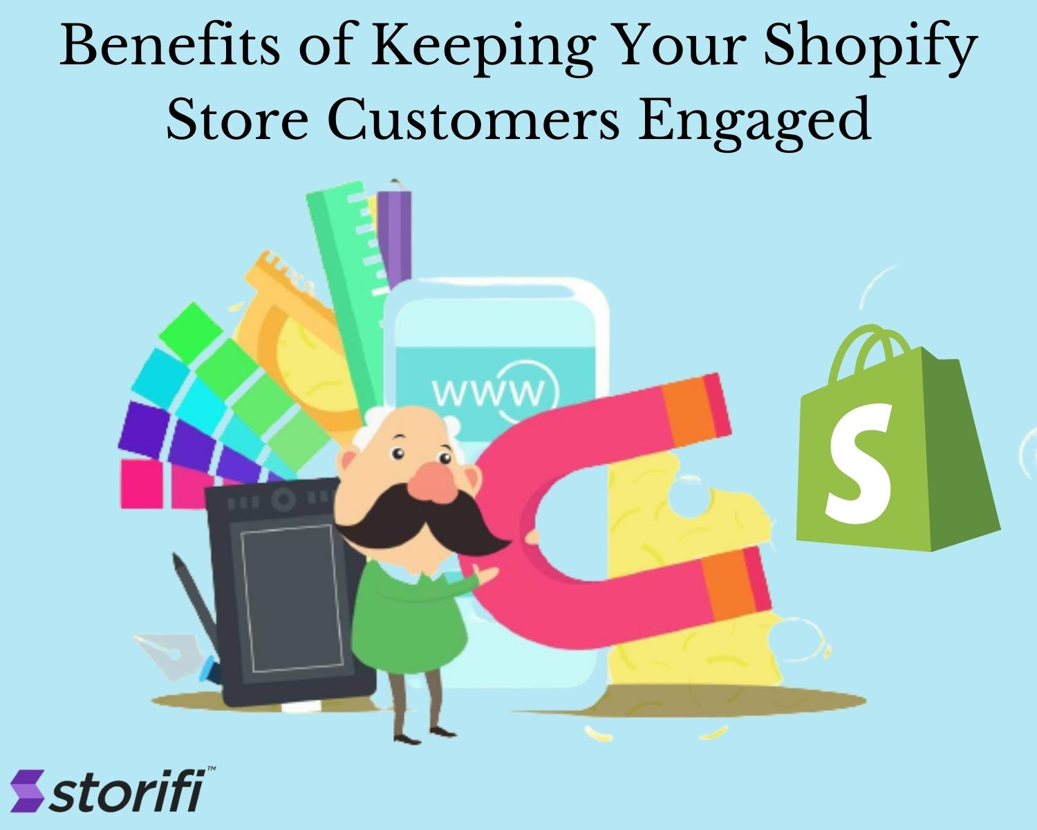 Benefits of Keeping Your Shopify StoreCustomers Engaged